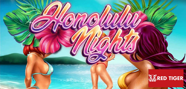 Honolulu Nights Red Tiger Gaming